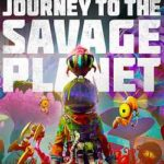 Journey to the Savage Planet-HOODLUM