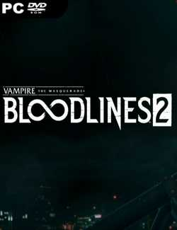Vampire The Masquerade Bloodlines 2-HOODLUM