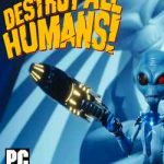 Destroy All Humans!-HOODLUM