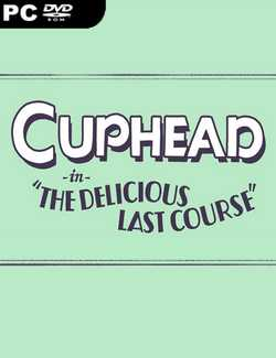 Cuphead The Delicious Last Course-HOODLUM