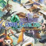 Final Fantasy Crystal Chronicles Remastered-HOODLUM