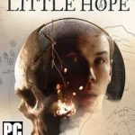 The Dark Pictures Little Hope-HOODLUM