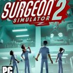 Surgeon Simulator 2-HOODLUM