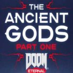 DOOM Eternal The Ancient Gods Part One-HOODLUM