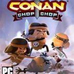 Conan Chop Chop-HOODLUM